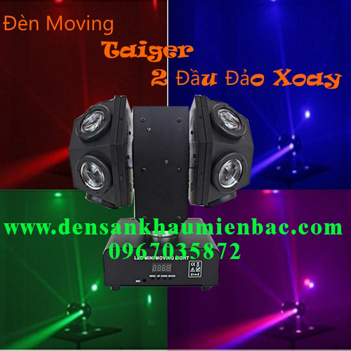 den-moving-taiger-2-dau-dao-xoay